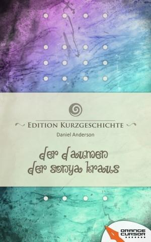 Der Daumen der Sonya Kraus